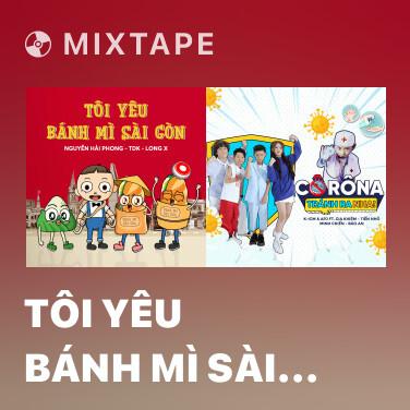 Mixtape Tôi Yêu Bánh Mì Sài Gòn - Various Artists