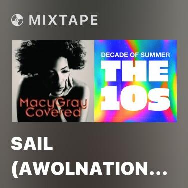 Mixtape Sail (Awolnation 2010) - Various Artists