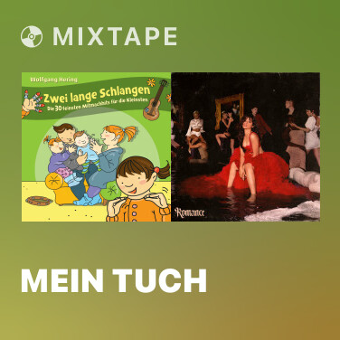 Mixtape Mein Tuch