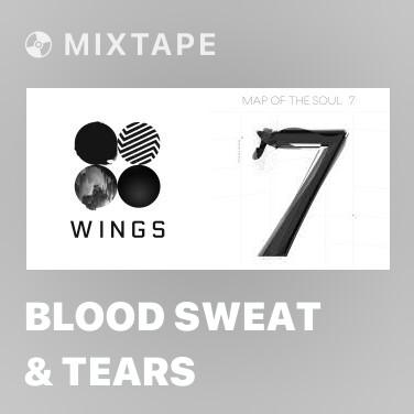 Mixtape Blood Sweat & Tears - Various Artists