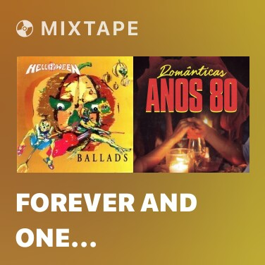 Mixtape Forever And One (Neverland) - Various Artists