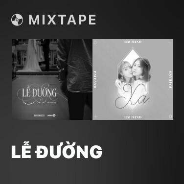 Mixtape Lễ Đường - Various Artists