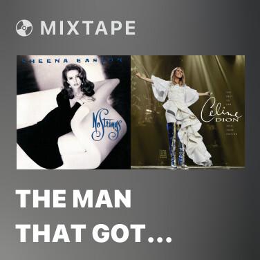 Mixtape The Man That Got Away - Various Artists