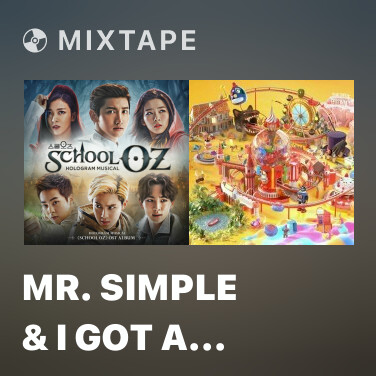 Mixtape Mr. Simple & I Got A Boy - Various Artists