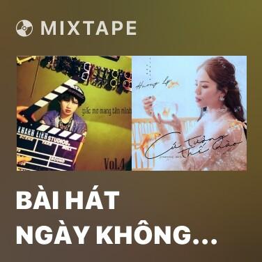 Radio Bài Hát Ngày Không Anh - Various Artists