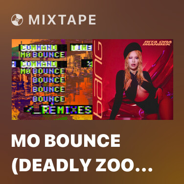 Mixtape Mo Bounce (Deadly Zoo Remix) - Various Artists