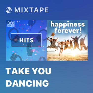 Mixtape Take You Dancing - Various Artists