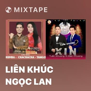 Radio Liên Khúc Ngọc Lan - Various Artists