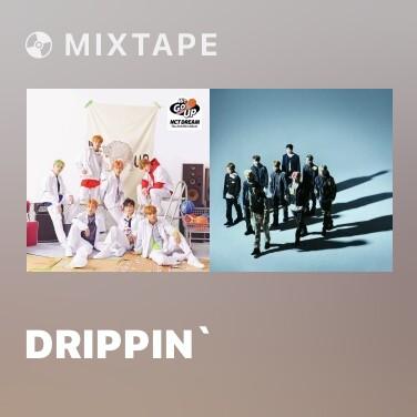 Radio Drippin` - Various Artists