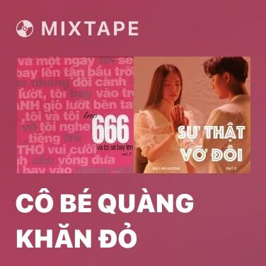 Mixtape Cô Bé Quàng Khăn Đỏ - Various Artists