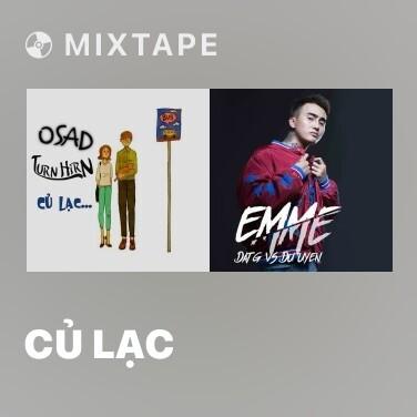 Mixtape Củ Lạc - Various Artists