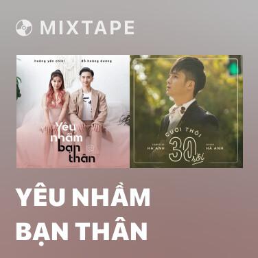 Radio Yêu Nhầm Bạn Thân - Various Artists