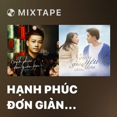 Mixtape Hạnh Phúc Đơn Giản Lắm - Various Artists