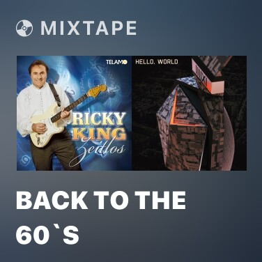 Mixtape Back to the 60`s - Various Artists