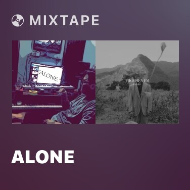 Mixtape Alone - Various Artists