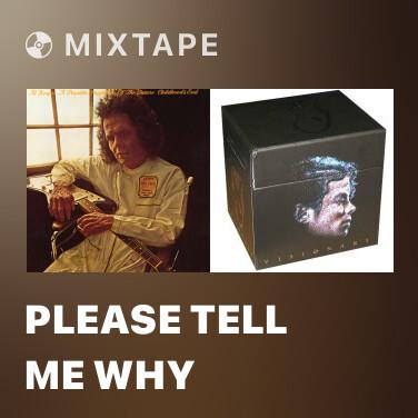 Mixtape Please Tell Me Why