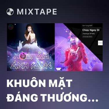 Mixtape Khuôn Mặt Đáng Thương (Team Sơn Tùng M-TP - Slim V - DJ Trang Moon) - Various Artists