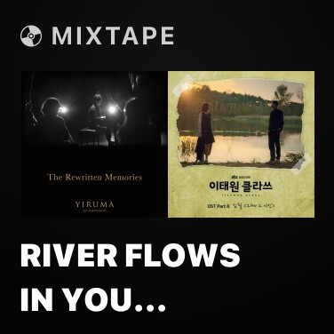 Mixtape River Flows In You (Orchestra Version) - Various Artists