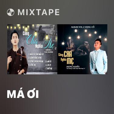 Mixtape Má Ơi - Various Artists