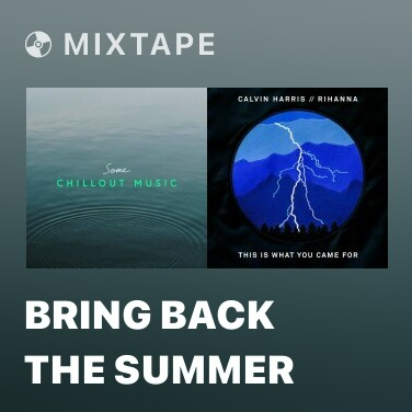 Mixtape Bring Back The Summer - Various Artists