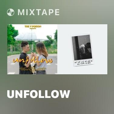 Mixtape Unfollow - Various Artists