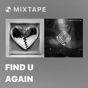 Mixtape Find U Again - Various Artists