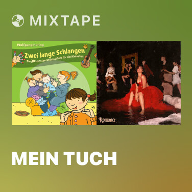 Mixtape Mein Tuch -