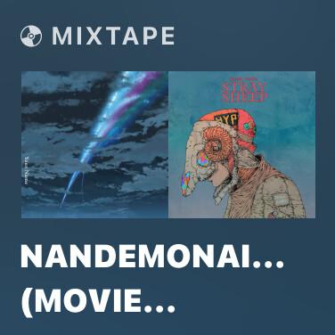 Mixtape Nandemonaiya (Movie Version) - Various Artists