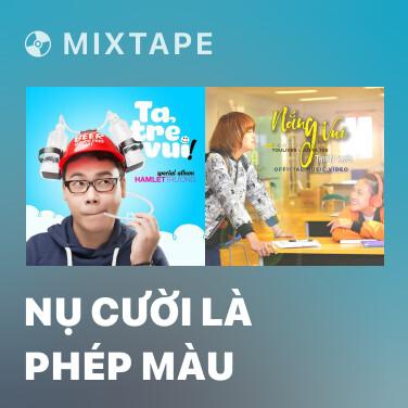 Radio Nụ Cười Là Phép Màu - Various Artists