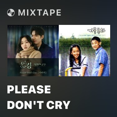 Mixtape Please Don't Cry - Various Artists
