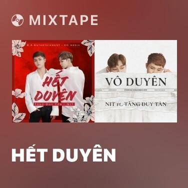Mixtape Hết Duyên - Various Artists