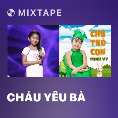 Radio Cháu Yêu Bà - Various Artists