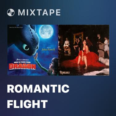 Mixtape Romantic Flight -