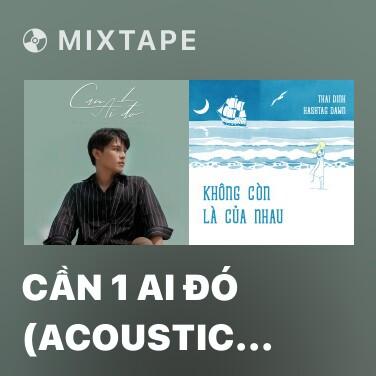 Radio Cần 1 Ai Đó (Acoustic Version) - Various Artists