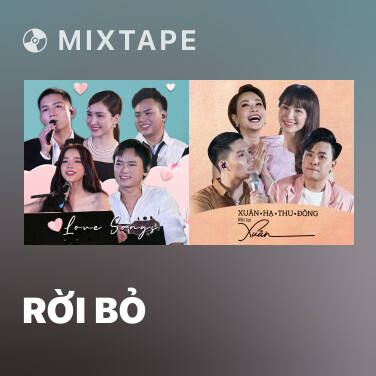 Mixtape Rời Bỏ - Various Artists
