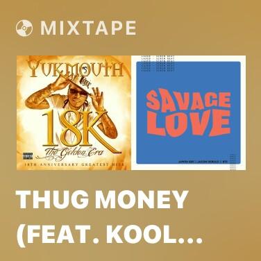 Mixtape Thug Money (feat. Kool G Rap) - Various Artists