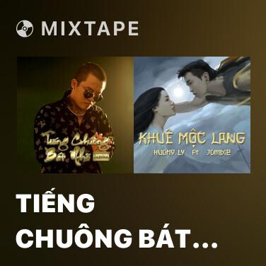 Mixtape Tiếng Chuông Bát Nhã - Various Artists