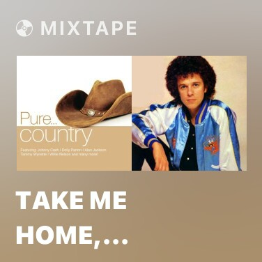Mixtape Take Me Home, Country Roads - Various Artists