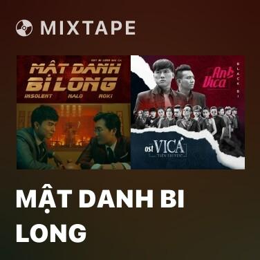 Mixtape Mật Danh Bi Long - Various Artists