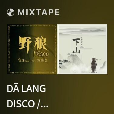 Radio Dã Lang Disco / 野狼Disco - Various Artists