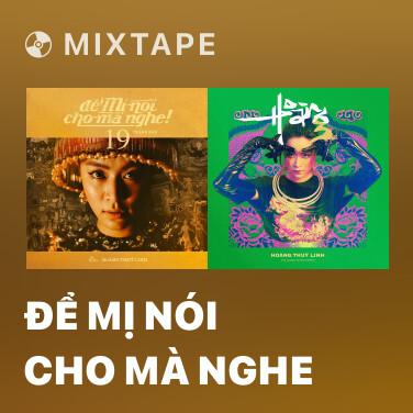 Mixtape Để Mị Nói Cho Mà Nghe - Various Artists