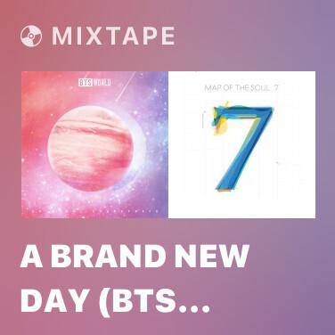 Mixtape A Brand New Day (BTS World Original Soundtrack) [Pt. 2] - Various Artists