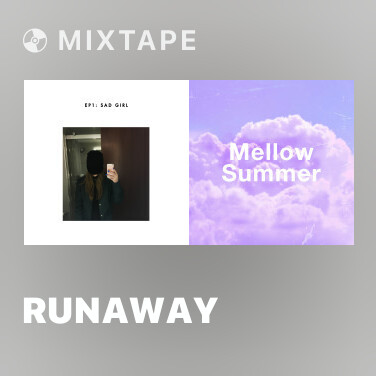 Mixtape Runaway - Various Artists