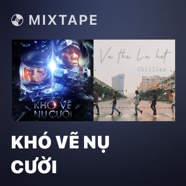 Radio Khó Vẽ Nụ Cười - Various Artists