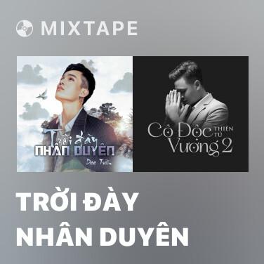 Mixtape Trời Đày Nhân Duyên - Various Artists