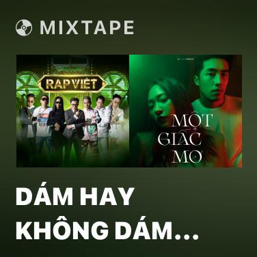 Radio Dám Hay Không Dám (feat. Yuno Bigboi) - Various Artists