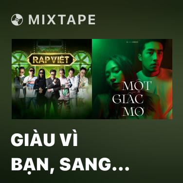 Radio Giàu Vì Bạn, Sang Vì Vợ (feat. RPT MCK) - Various Artists