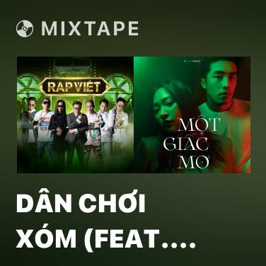Radio Dân Chơi Xóm (feat. RPT MCK & JustaTee) - Various Artists