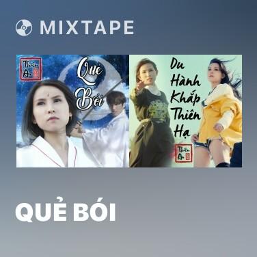 Mixtape Quẻ Bói - Various Artists