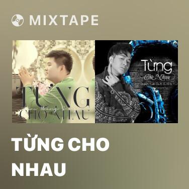Radio Từng Cho Nhau - Various Artists